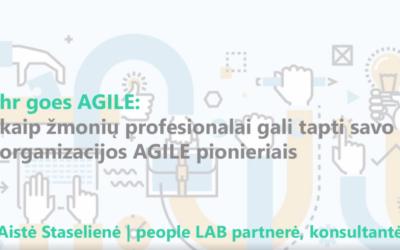 HR GOES AGILE:  kaip žmonių profesionalai gali tapti savo organizacijų AGILE pionieriai | Verslo Žinių konferencija Personalas 2020